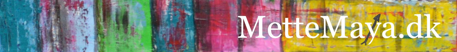 Kunst v/ Mette Maya